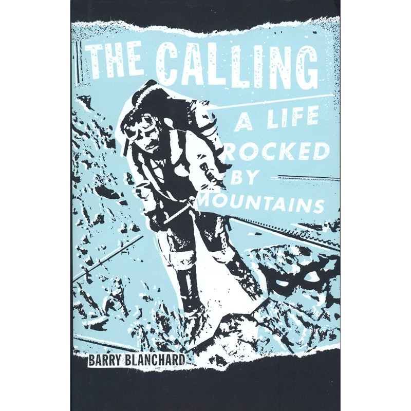 The Calling - A Life Rocked by Mountains