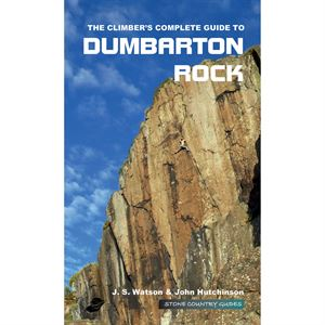 The Climber's Complete Guide to Dumbarton Rock