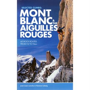 Mont Blanc and The Aiguilles Rouges - Rock Routes