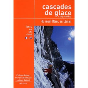 Cascades de Glace from Mont Blanc to Léman Volume 2