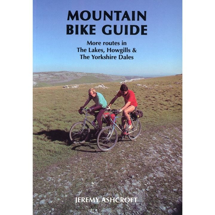 Mountain Bike Guide - More Routes Lake District, Howgills, Yorkshire