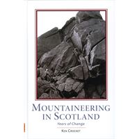 Mountaineering in Scotland - Years of Change